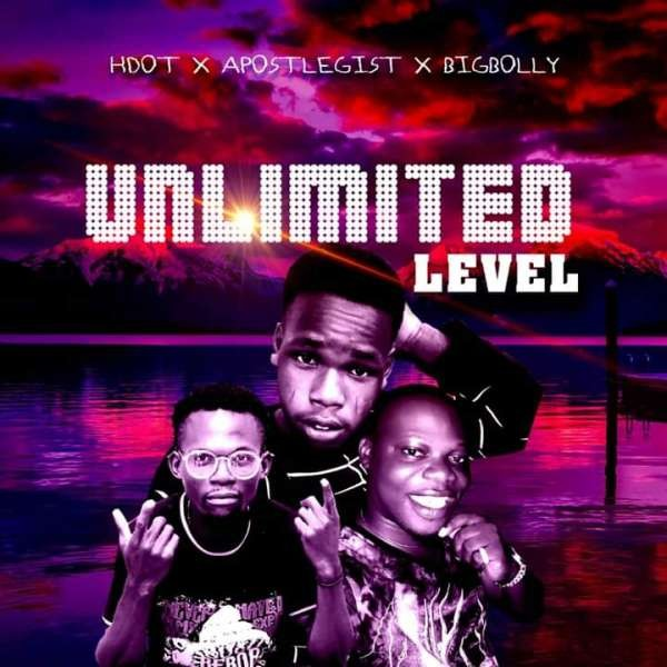 Hdot x Apostlegist x Bigbolly - Unlimited Level