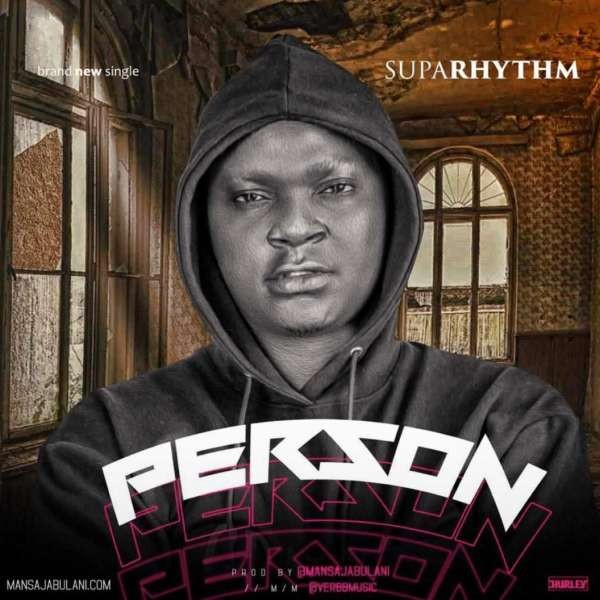 Supa Rhythm - Person