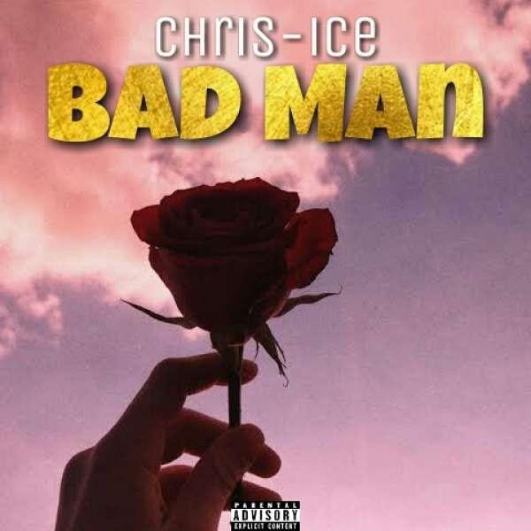 Chris-Ice_-_Bad Man.mp3