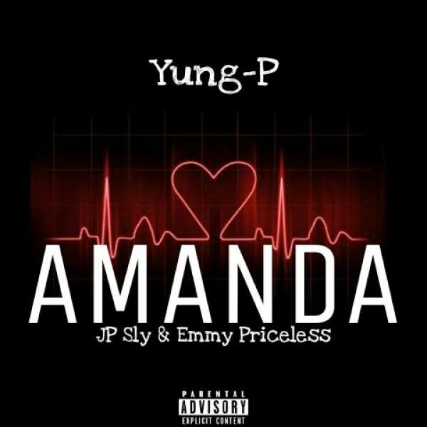 Yung-P Feat Jp-Sly & Emmy-Priceless_-_Amanda.mp3