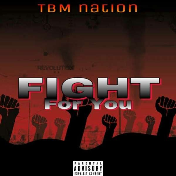 TBM Nation_-_Fight For You.mp3